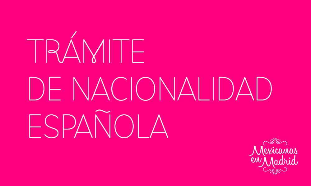 TRÁMITE DE NACIONALIDAD ESPAÑOLA