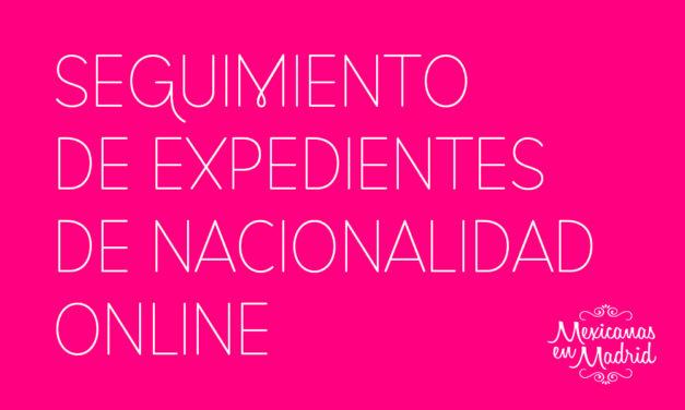 SEGUIMIENTO DE EXPEDIENTES DE NACIONALIDAD ONLINE