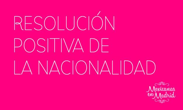 RESOLUCIÓN POSITIVA DE LA NACIONALIDAD