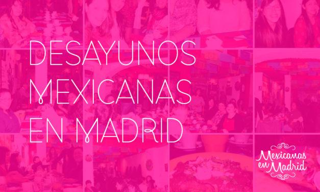 Desayunos Mexicanas en Madrid