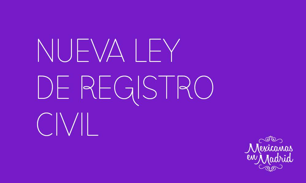 NUEVA LEY DE REGISTRO CIVIL