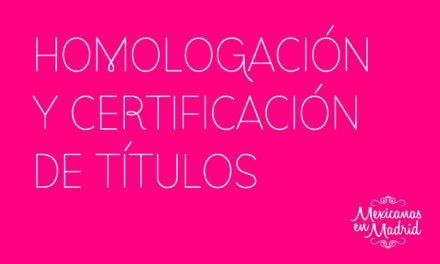 HOMOLOGACIÓN Y CERTIFICACIÓN DE TÍTULOS