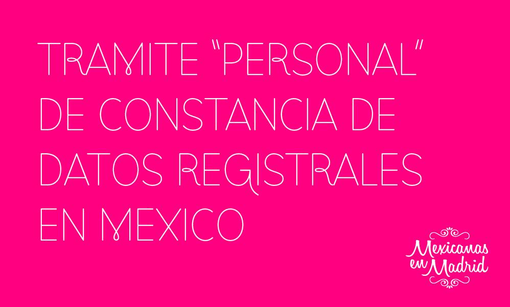 TRÁMITE PERSONAL DE LOS DATOS REGISTRALES