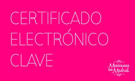 CERTIFICADO ELECTRÓNICO CLAVE