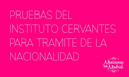 PRUEBAS DEL INSTITUTO CERVANTES PARA TRÁMITE DE LA NACIONALIDAD