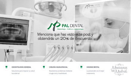 20% de descuento en Pal Dental para Mexicanas en Madrid.
