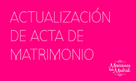 Actualización de Acta de Matrimonio.
