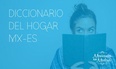 Diccionario del hogar México-España