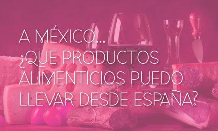 Ingresar alimentos españoles a México.