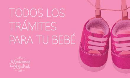 Todos los trámites para tu bebé méxico-español.
