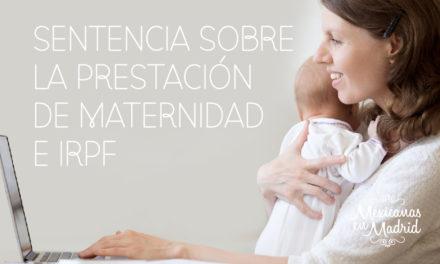 Sentencia sobre la prestación de maternidad e IRPF.